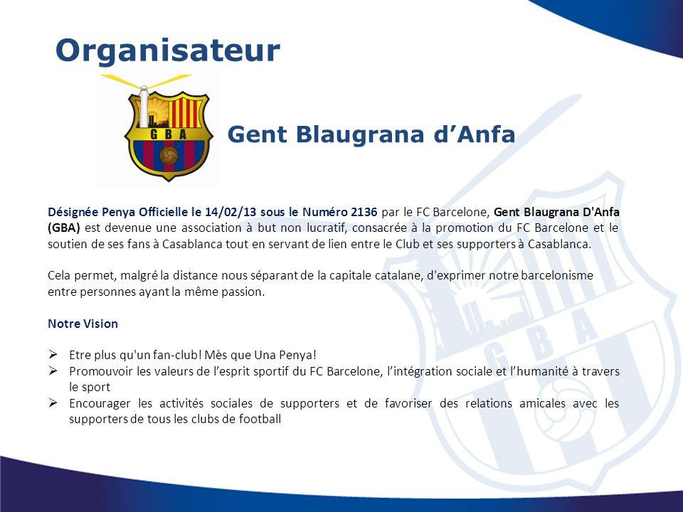 Organisateur Gent Blaugrana d'Anfa