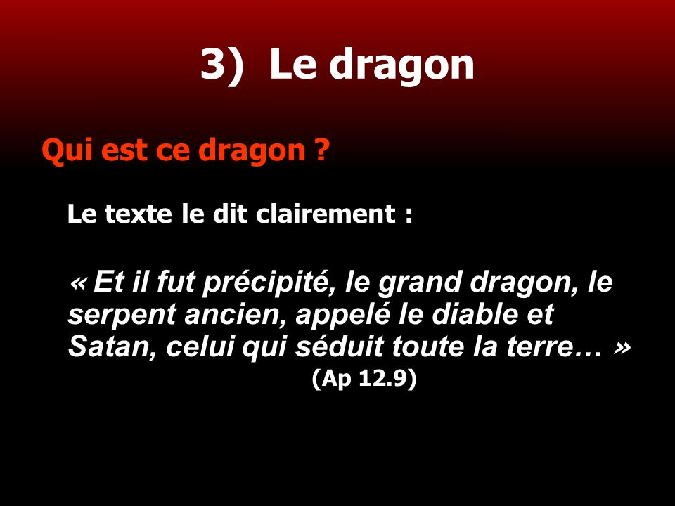 3) Le dragon Qui est ce dragon