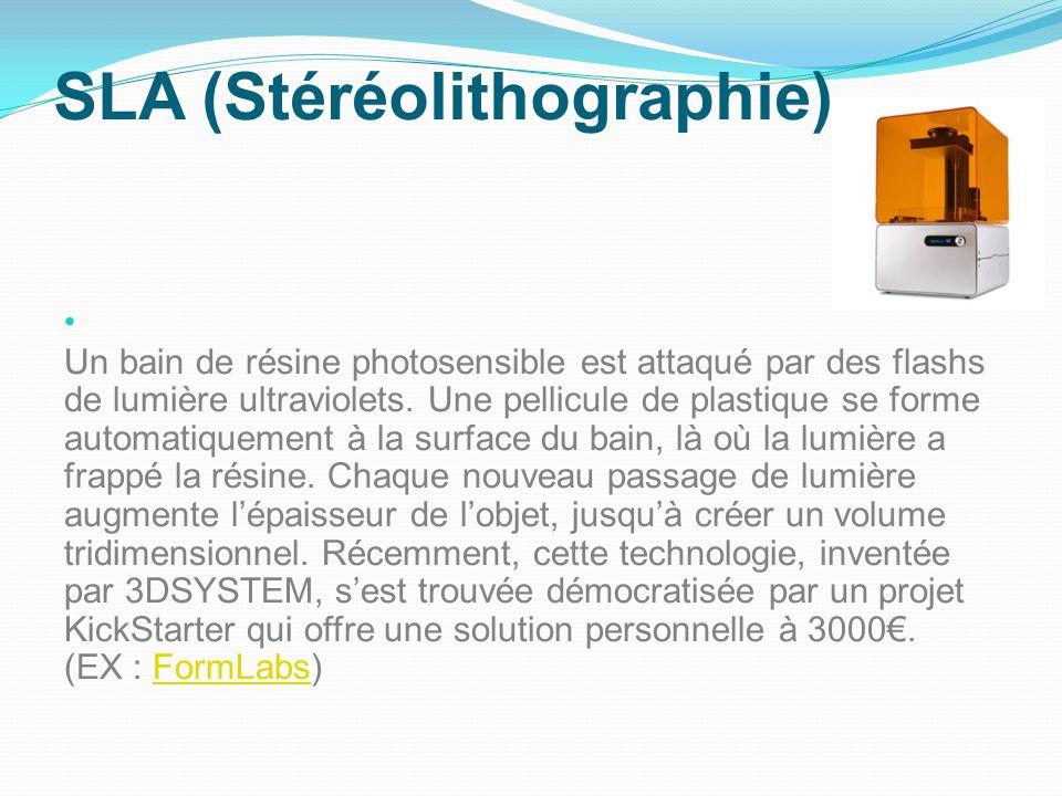 SLA (Stéréolithographie)