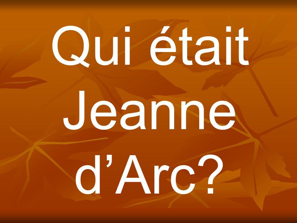 Qui était Jeanne d'Arc