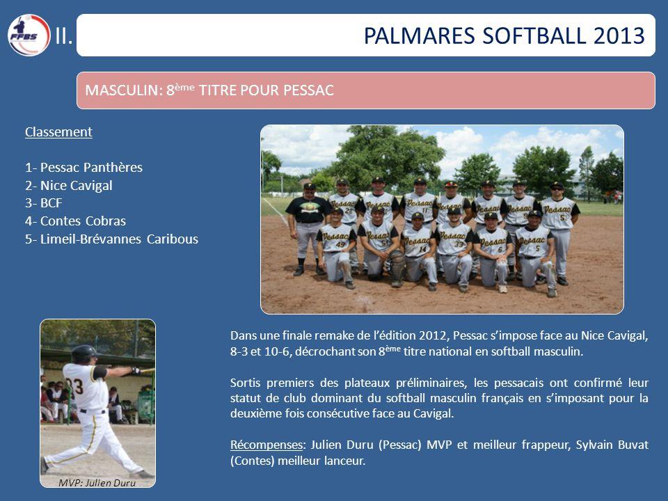 II. PALMARES SOFTBALL 2013 MASCULIN: 8ème TITRE POUR PESSAC Classement