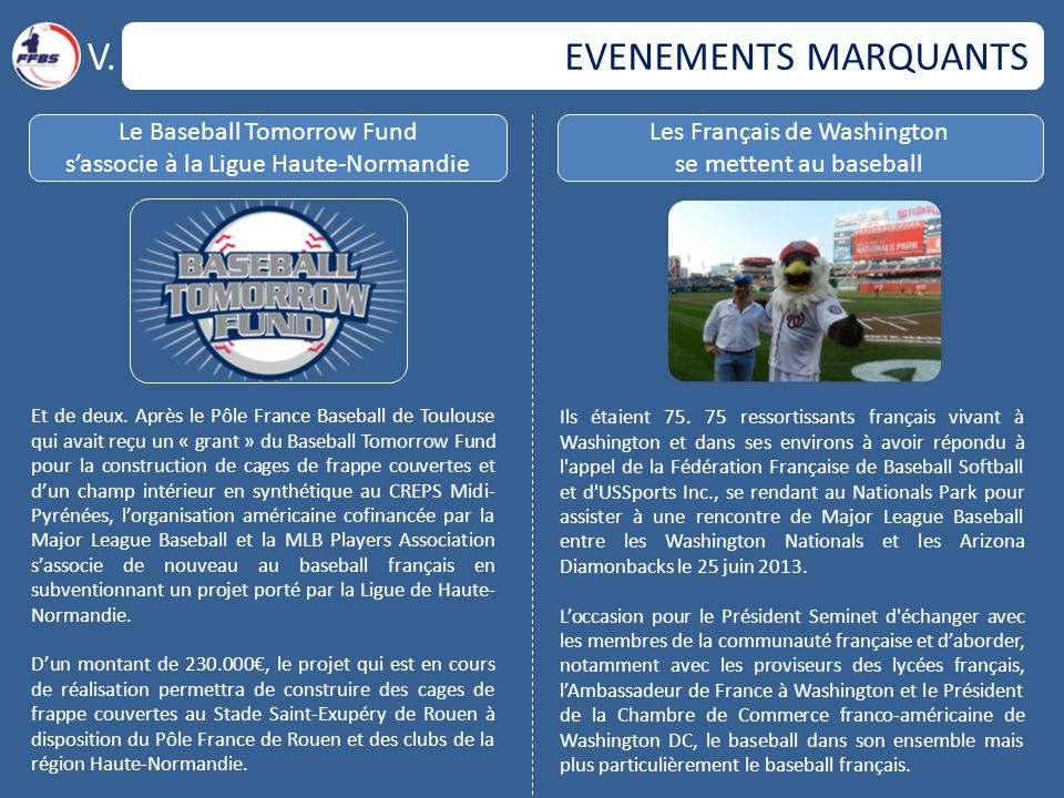 V. EVENEMENTS MARQUANTS Le Baseball Tomorrow Fund