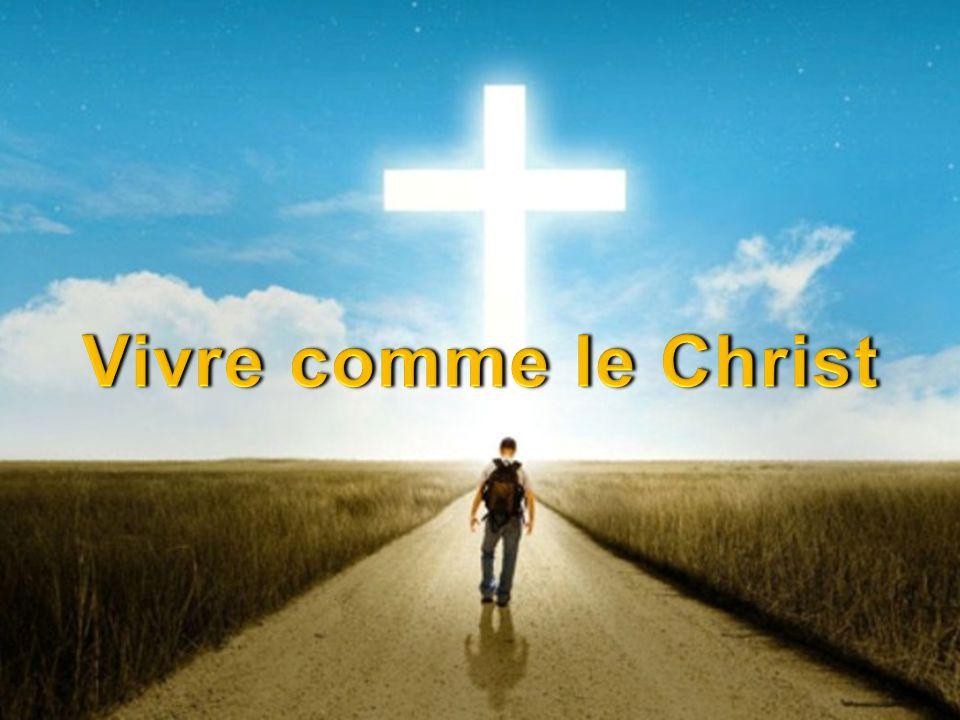 Vivre comme le Christ