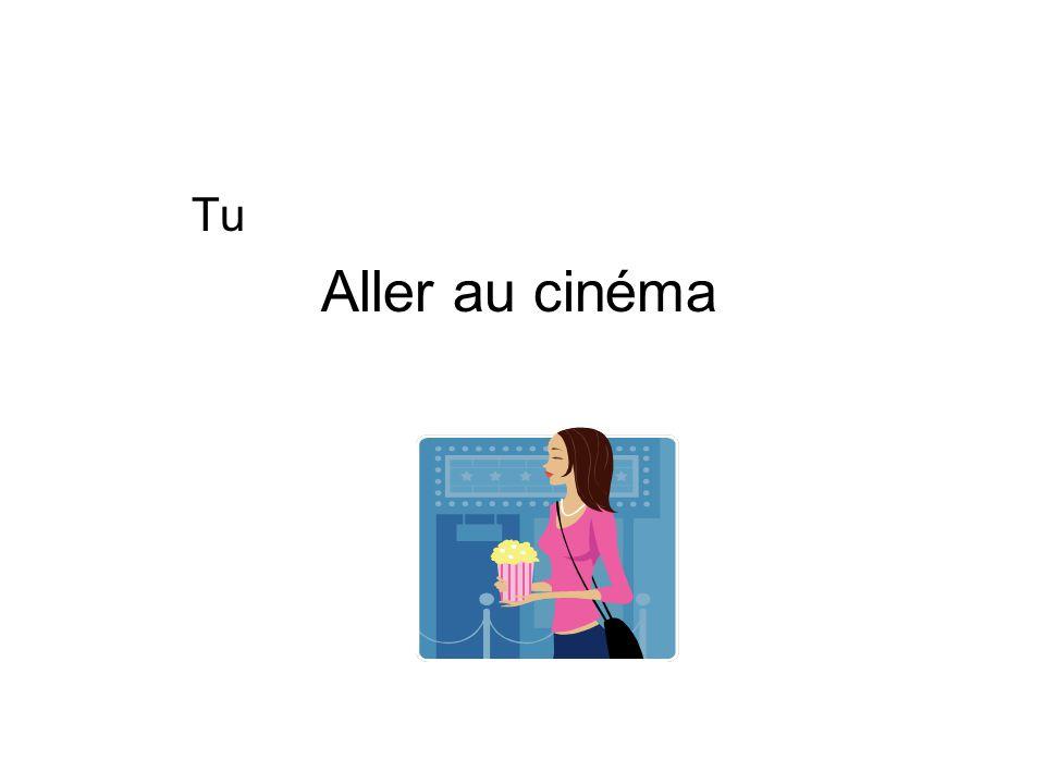 Tu Aller au cinéma