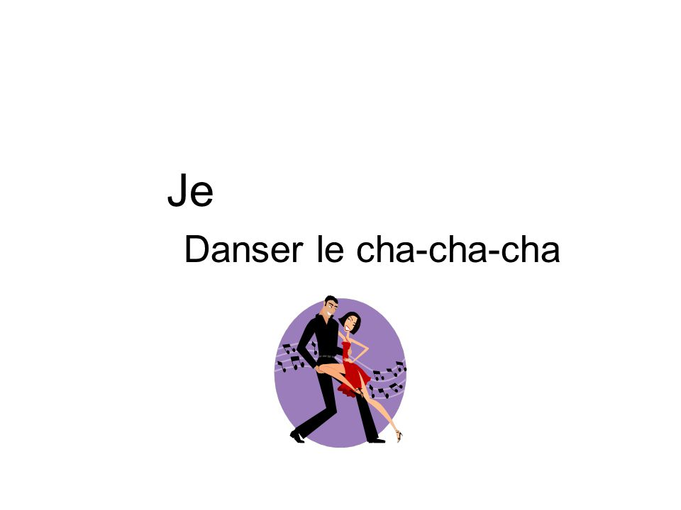 Je Danser le cha-cha-cha