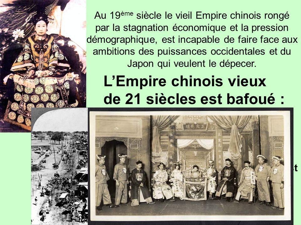 L'Empire chinois vieux de 21 siècles est bafoué :