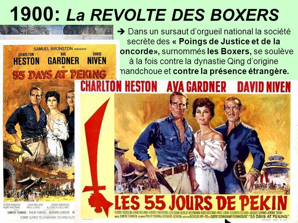 1900: La REVOLTE DES BOXERS « 55 JOURS DE PEKIN »