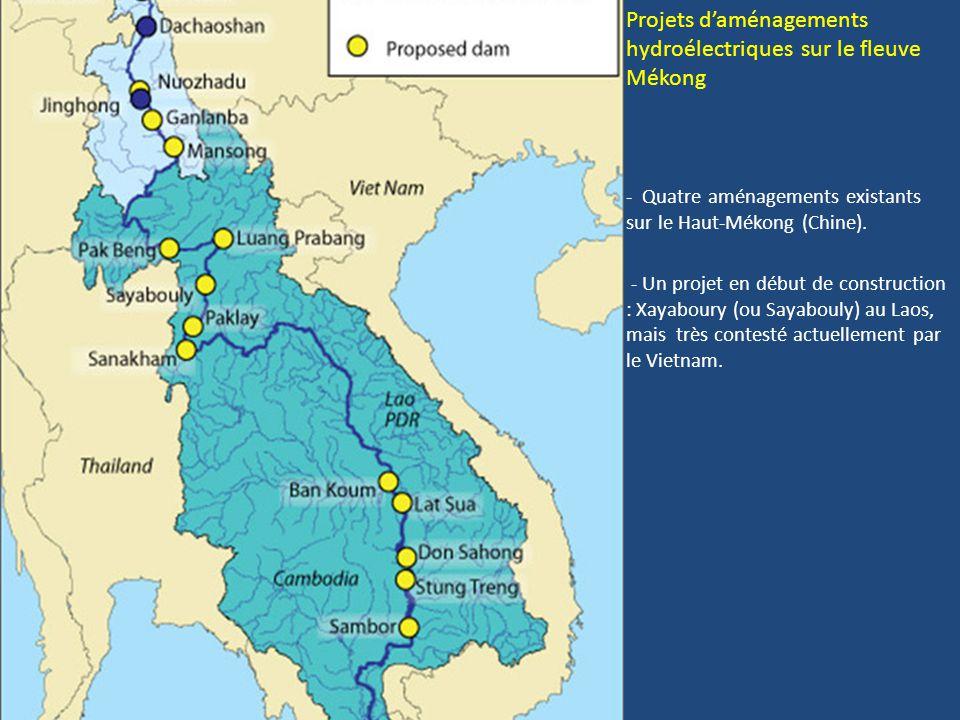 Projets d'aménagements hydroélectriques sur le fleuve Mékong