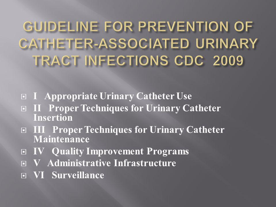 GUIDELINE FOR PREVENTION OF CATHETER-ASSOCIATED URINARY TRACT INFECTIONS CDC 2009