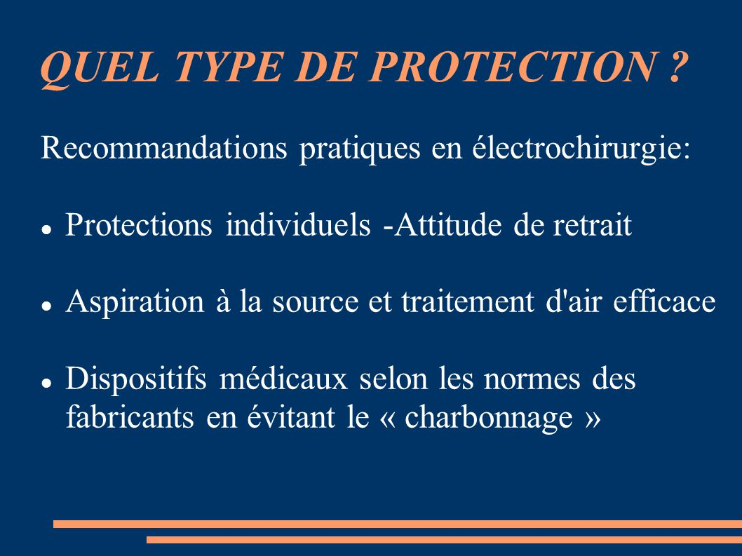 QUEL TYPE DE PROTECTION