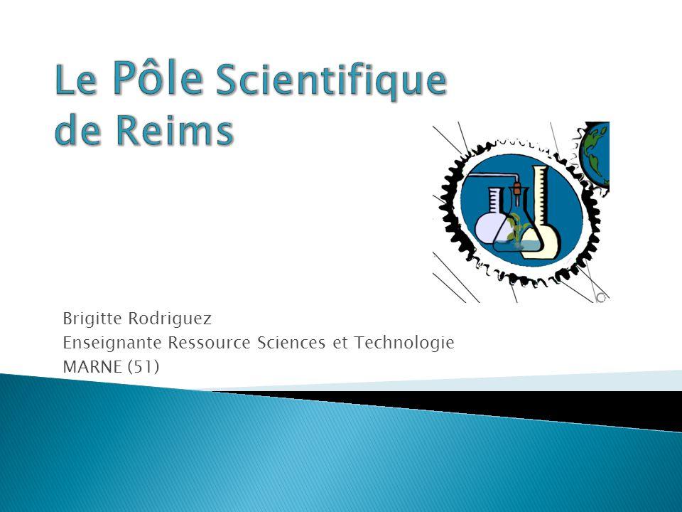 Le Pôle Scientifique de Reims