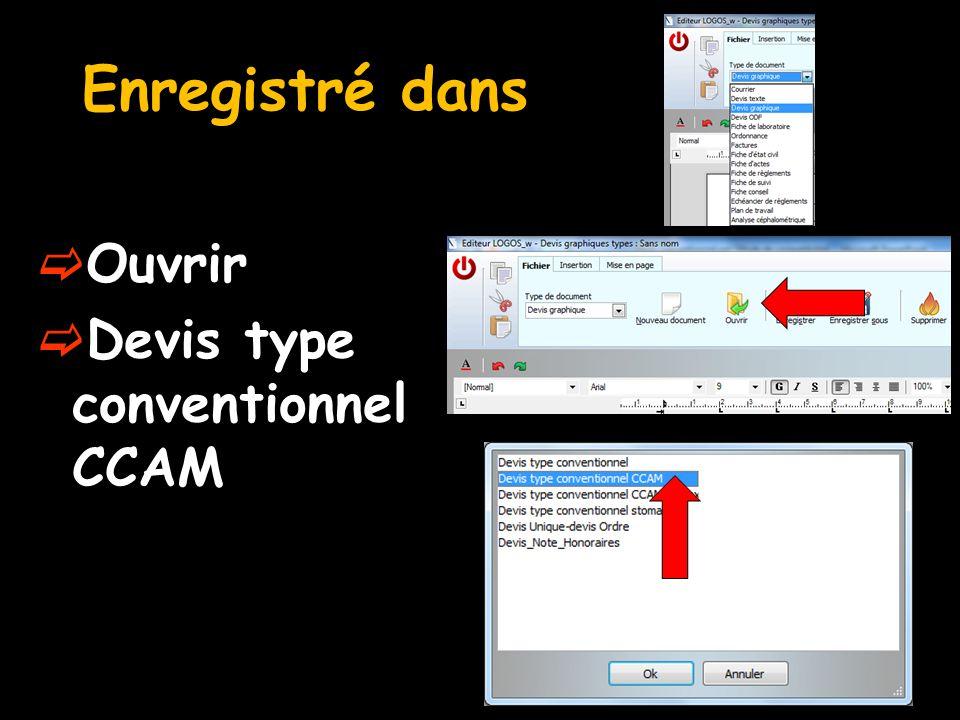 Enregistré dans Ouvrir Devis type conventionnel CCAM