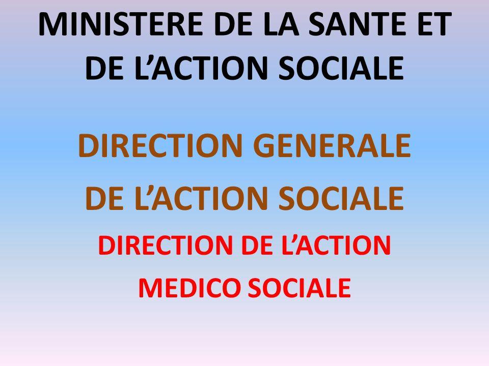 MINISTERE DE LA SANTE ET DE L'ACTION SOCIALE