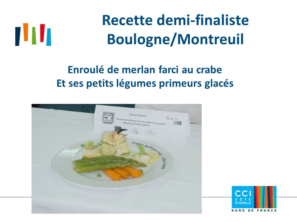Recette demi-finaliste Boulogne/Montreuil