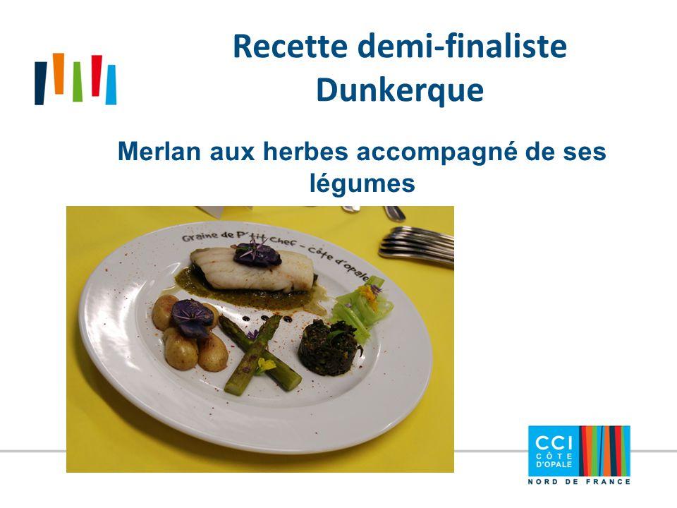 Recette demi-finaliste Dunkerque