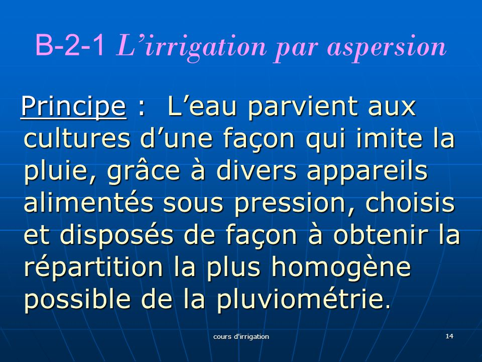 B-2-1 L'irrigation par aspersion