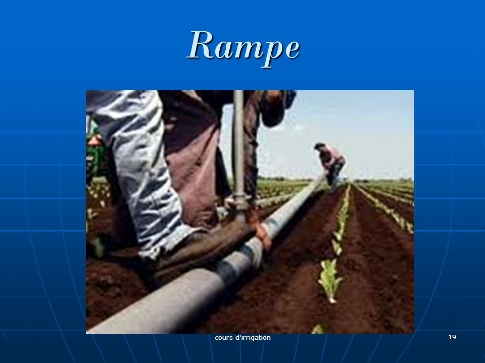 Rampe cours d irrigation