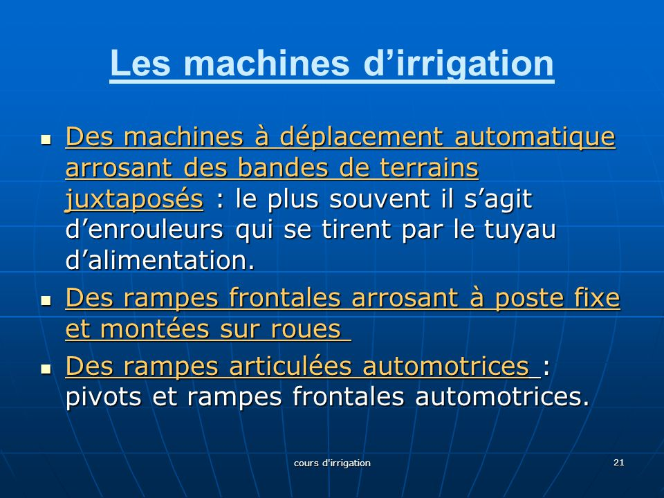 Les machines d'irrigation