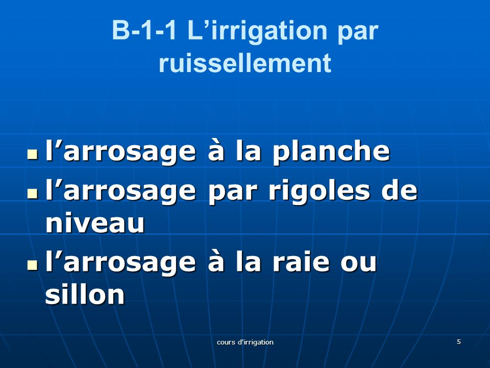 B-1-1 L'irrigation par ruissellement