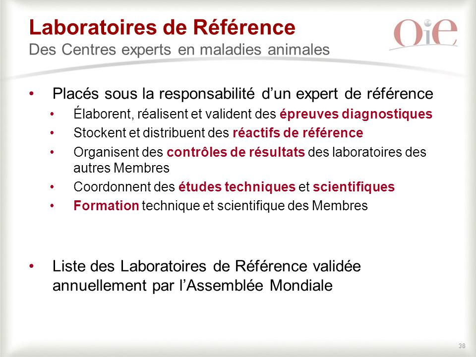 Laboratoires de Référence Des Centres experts en maladies animales