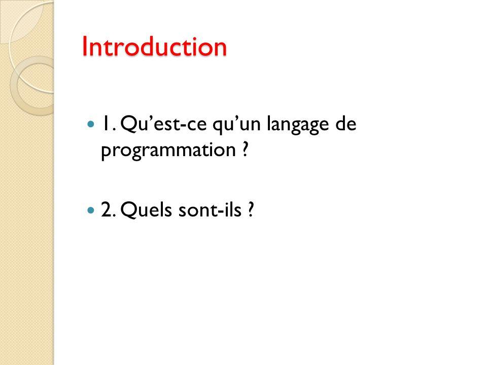 Introduction 1. Qu'est-ce qu'un langage de programmation