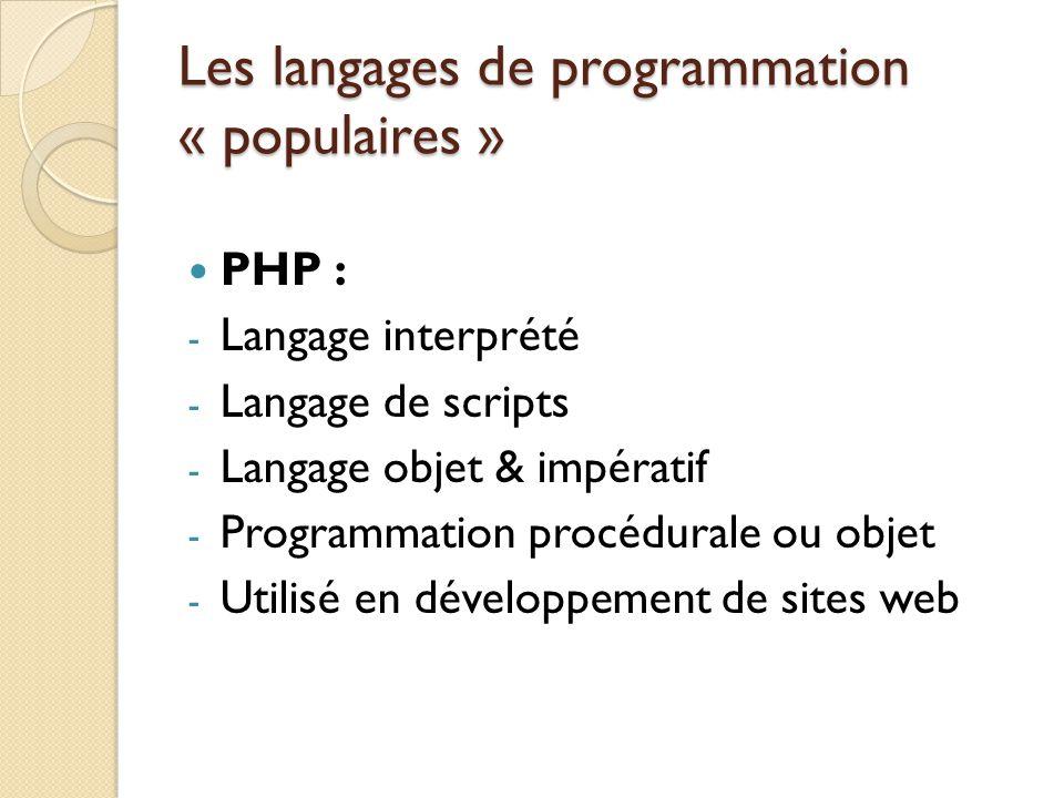 Les langages de programmation « populaires »