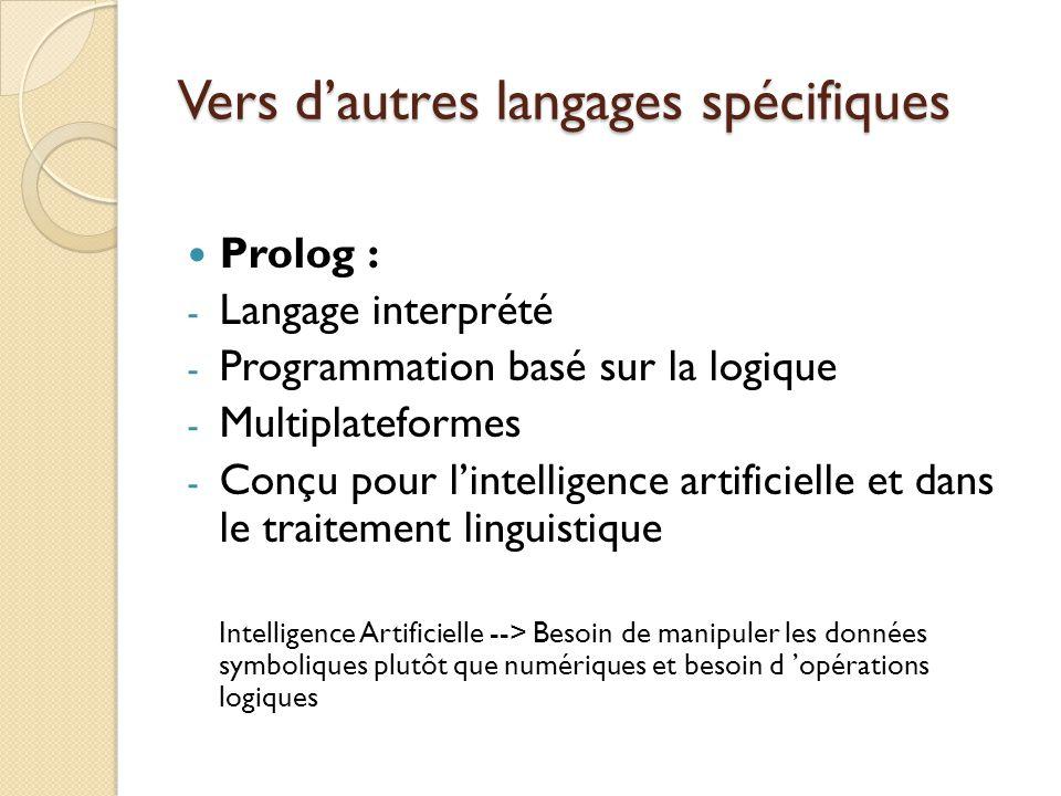Vers d'autres langages spécifiques