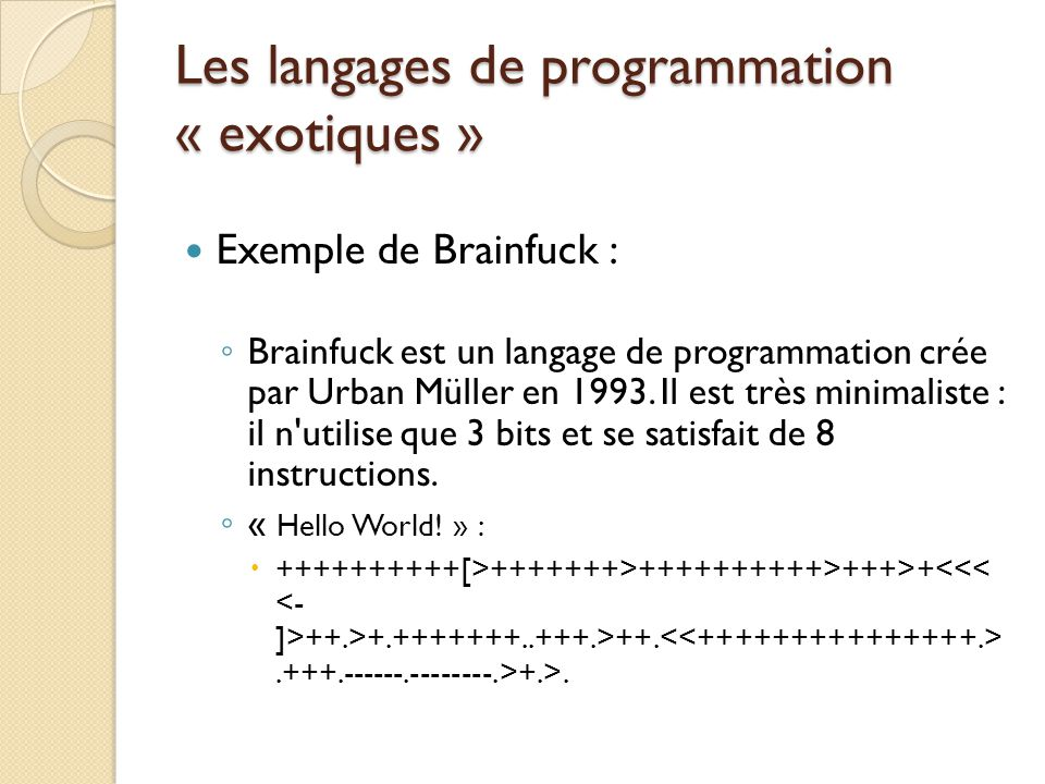 Les langages de programmation « exotiques »