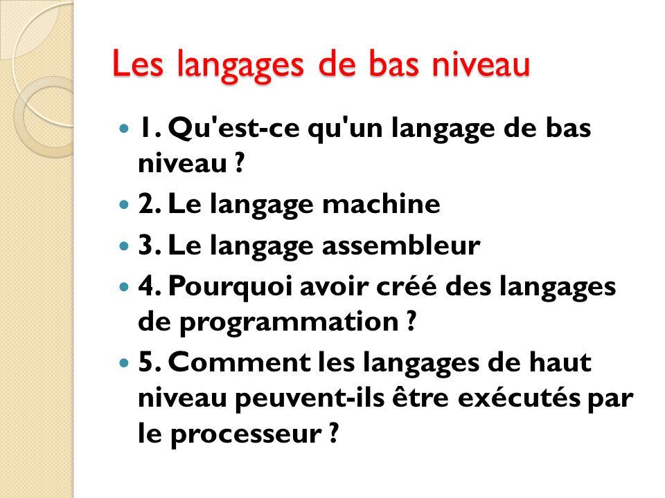 Les langages de bas niveau