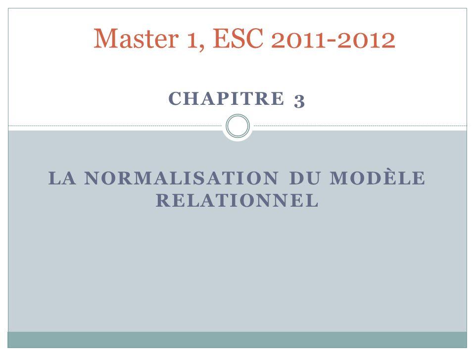 Chapitre 3 La normalisation du modèle relationnel