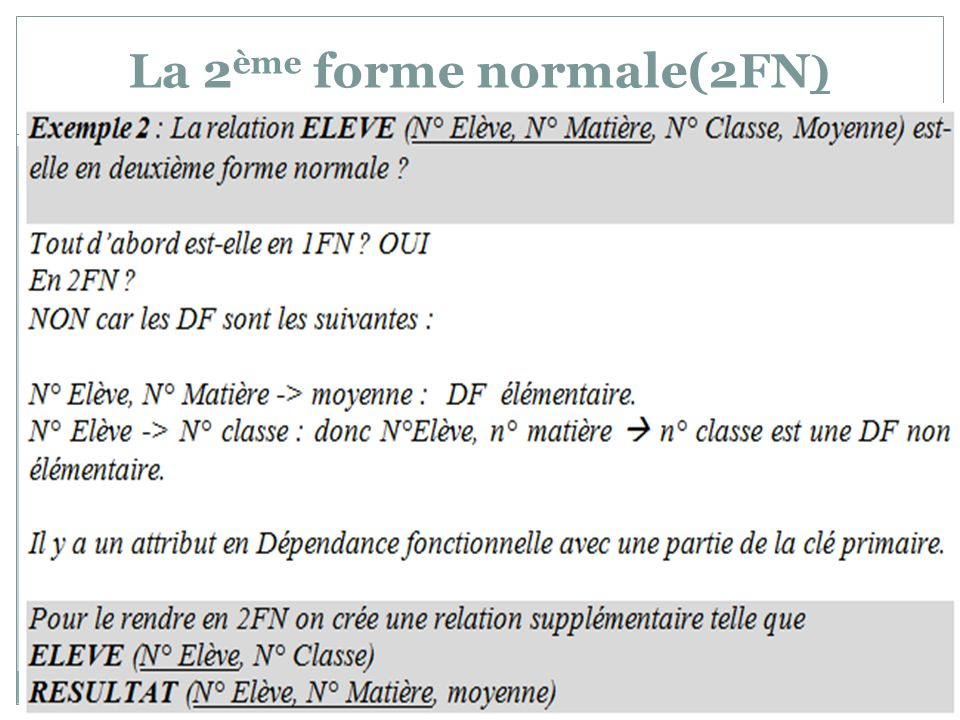 La 2ème forme normale(2FN)