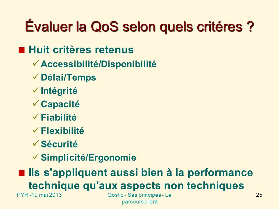 Les critères d évaluation de la QoS
