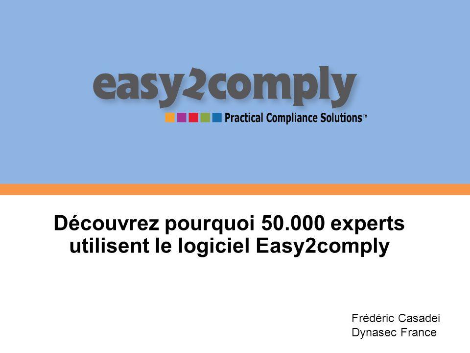 Découvrez pourquoi 50.000 experts utilisent le logiciel Easy2comply