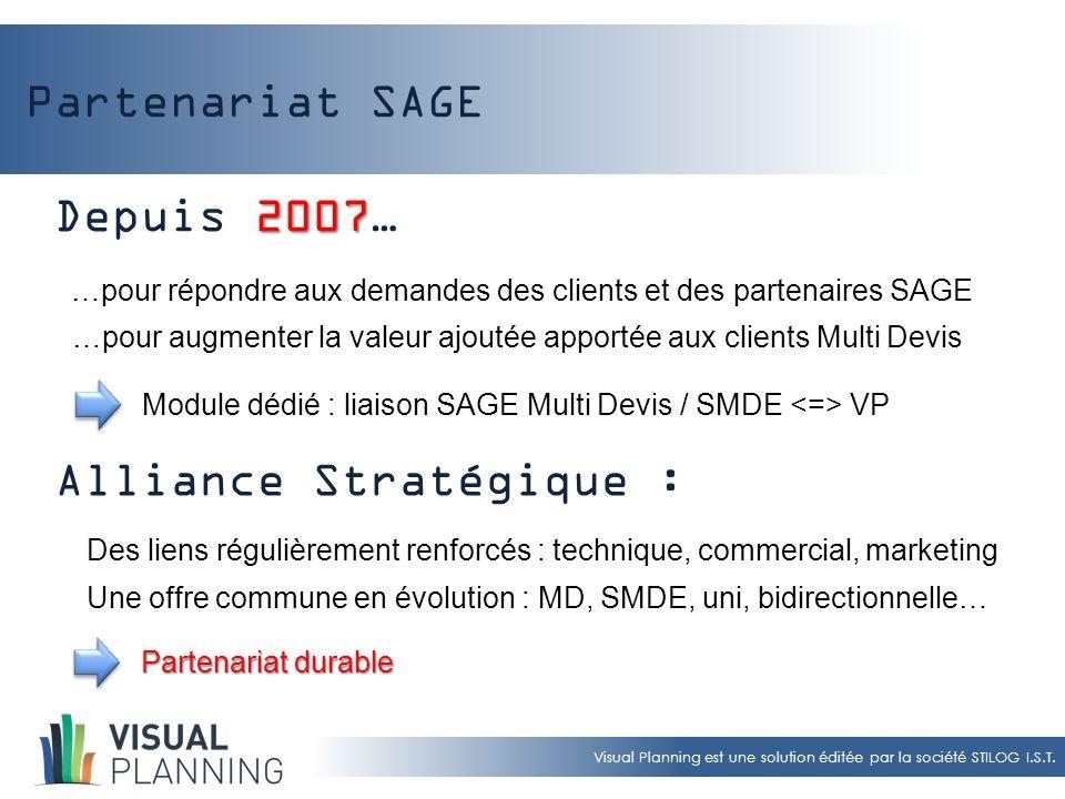 Partenariat SAGE Depuis 2007… Alliance Stratégique :