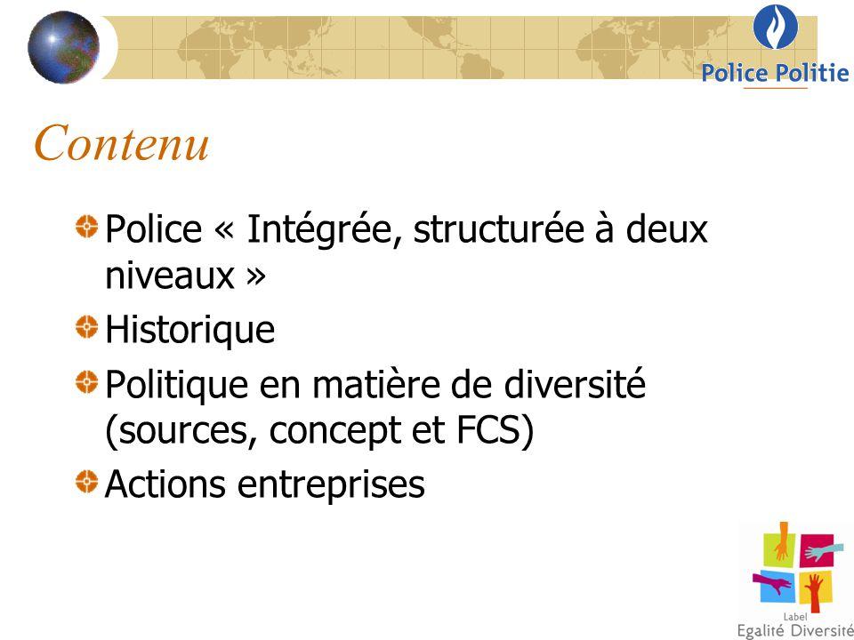 Contenu Police « Intégrée, structurée à deux niveaux » Historique