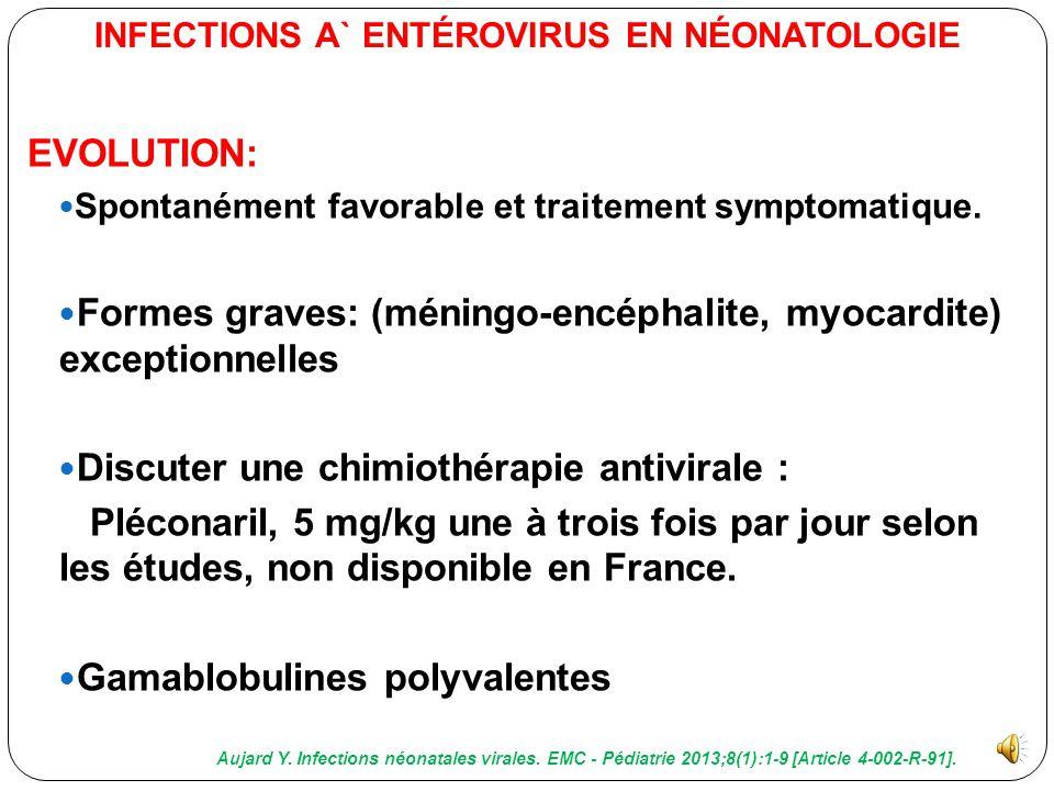 INFECTIONS A` ENTÉROVIRUS EN NÉONATOLOGIE