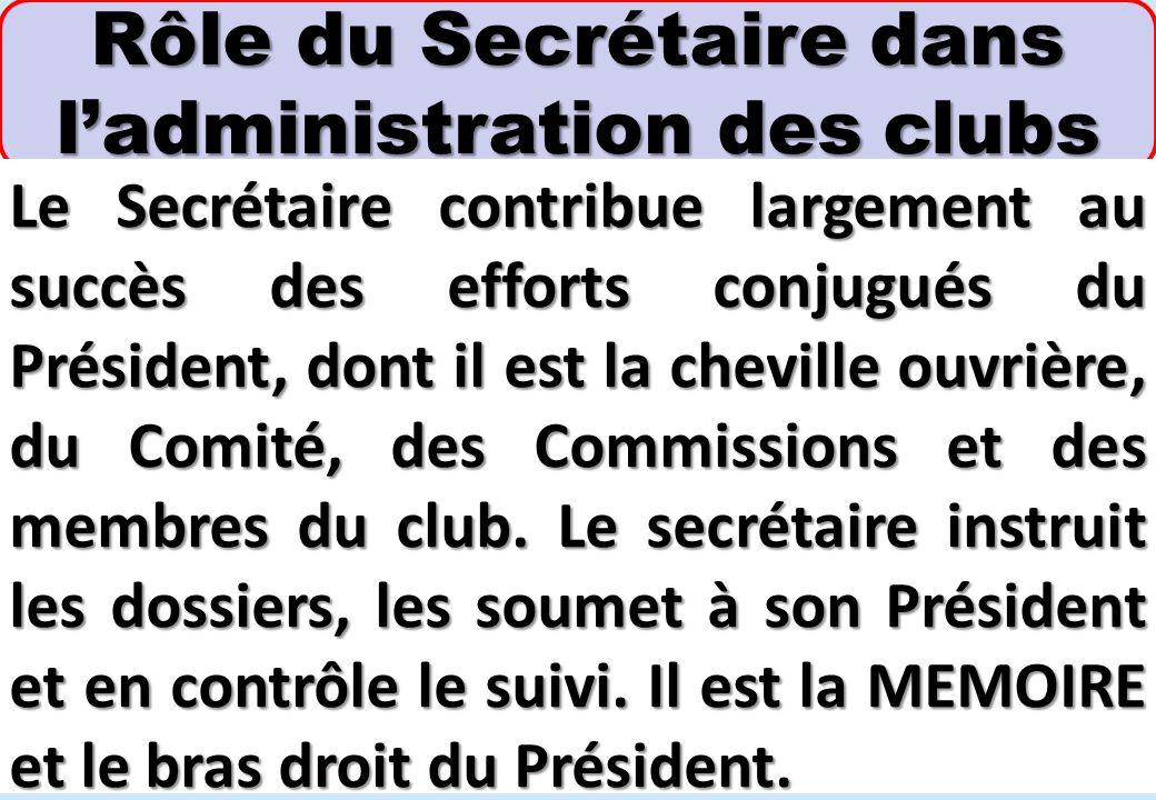Rôle du Secrétaire dans l'administration des clubs