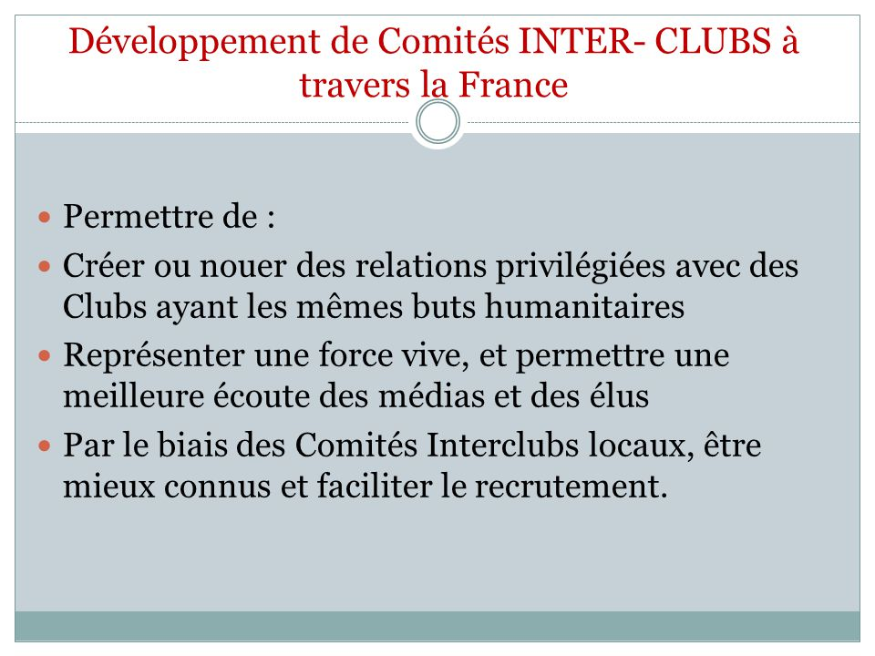 Développement de Comités INTER- CLUBS à travers la France