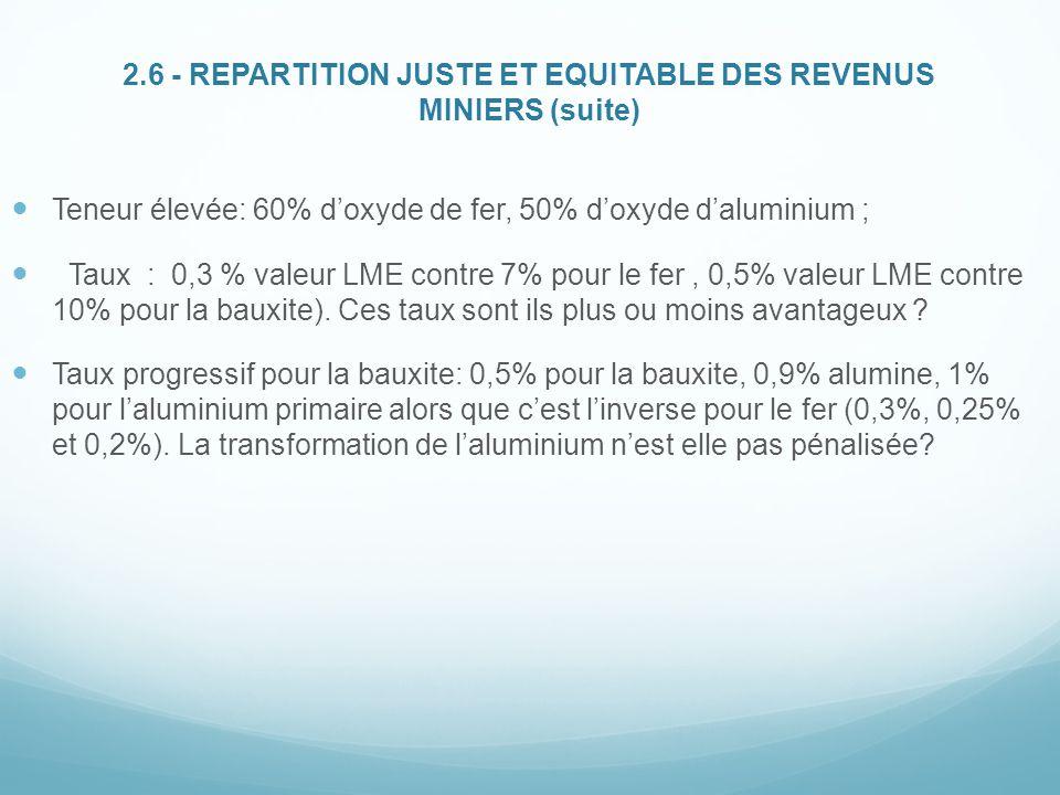 2.6 - REPARTITION JUSTE ET EQUITABLE DES REVENUS MINIERS (suite)