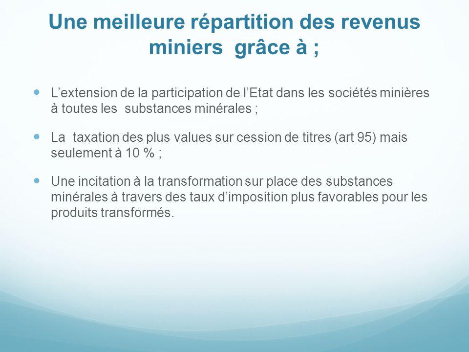 Une meilleure répartition des revenus miniers grâce à ;