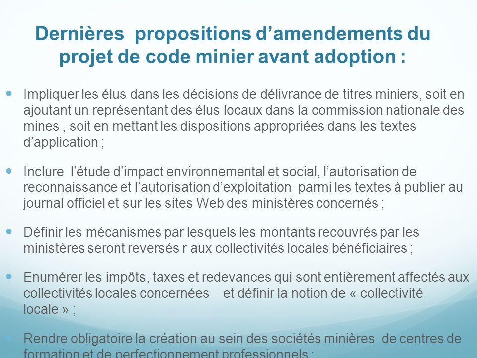 Dernières propositions d'amendements du projet de code minier avant adoption :