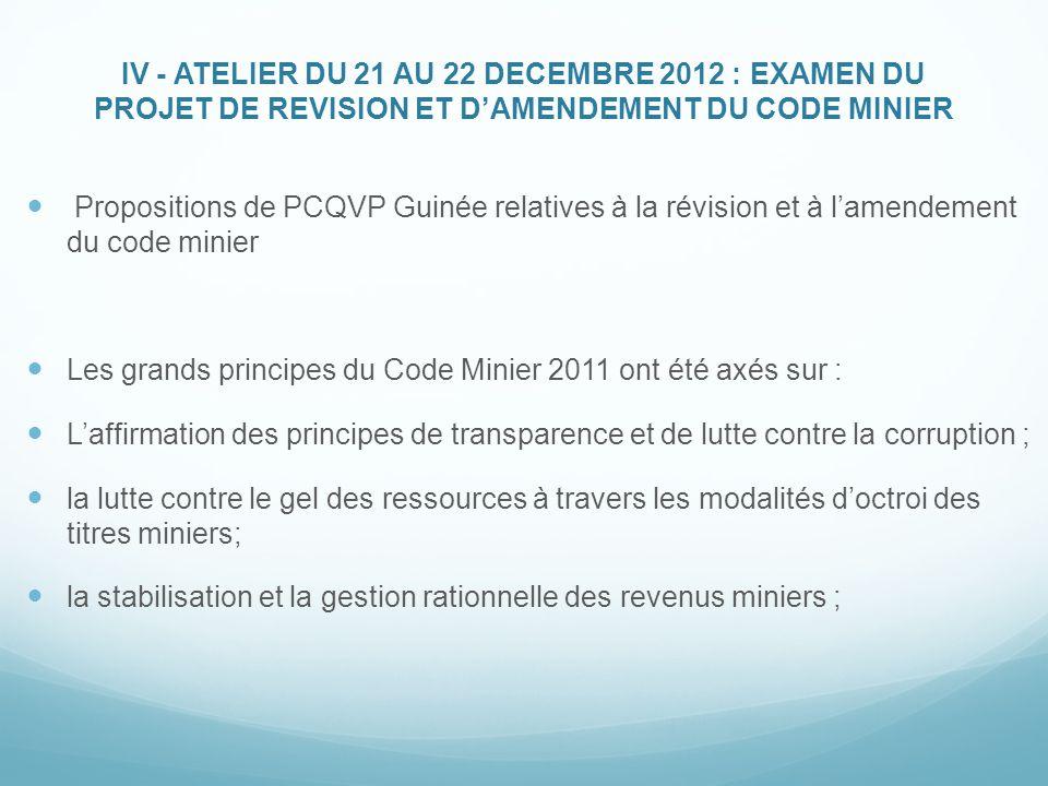 IV - ATELIER DU 21 AU 22 DECEMBRE 2012 : EXAMEN DU PROJET DE REVISION ET D'AMENDEMENT DU CODE MINIER