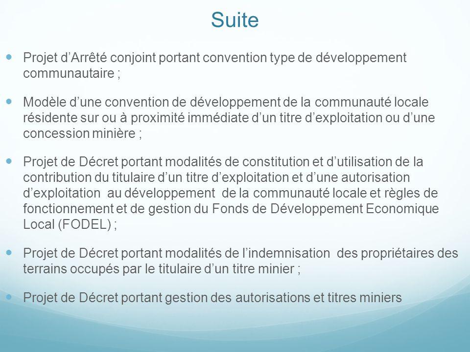 Suite Projet d'Arrêté conjoint portant convention type de développement communautaire ;