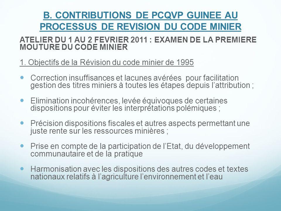 B. CONTRIBUTIONS DE PCQVP GUINEE AU PROCESSUS DE REVISION DU CODE MINIER