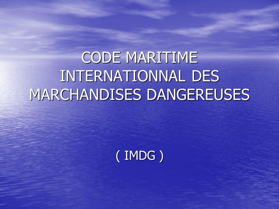CODE MARITIME INTERNATIONNAL DES MARCHANDISES DANGEREUSES