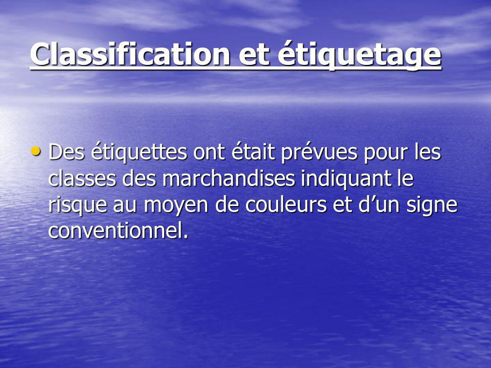 Classification et étiquetage