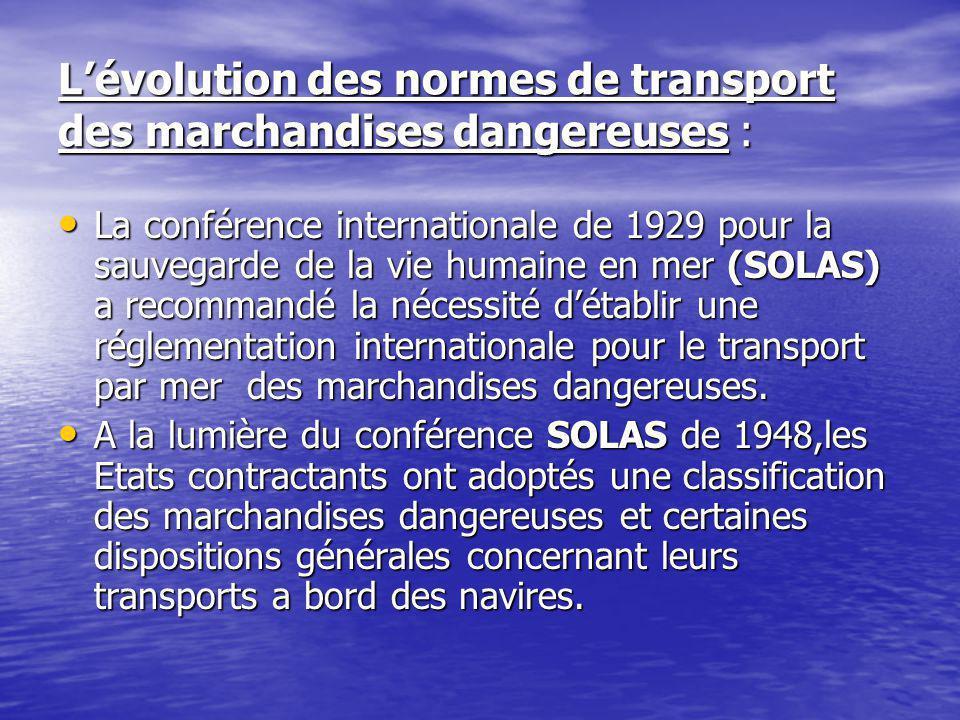 L'évolution des normes de transport des marchandises dangereuses :