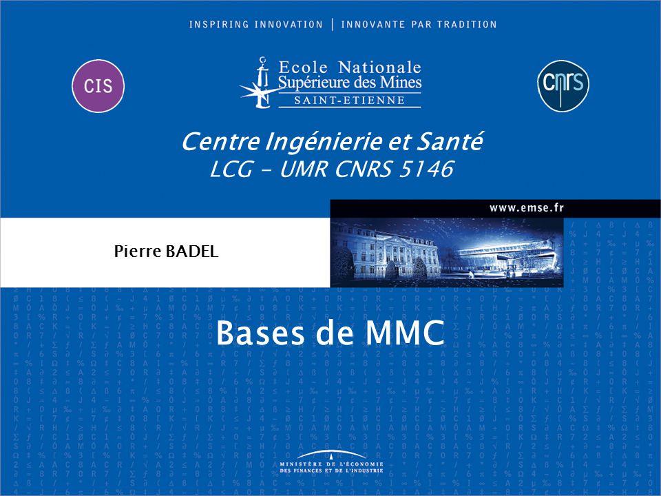 Pierre BADEL Bases de MMC