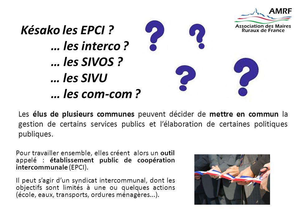 Késako les EPCI … les interco … les SIVOS … les SIVU