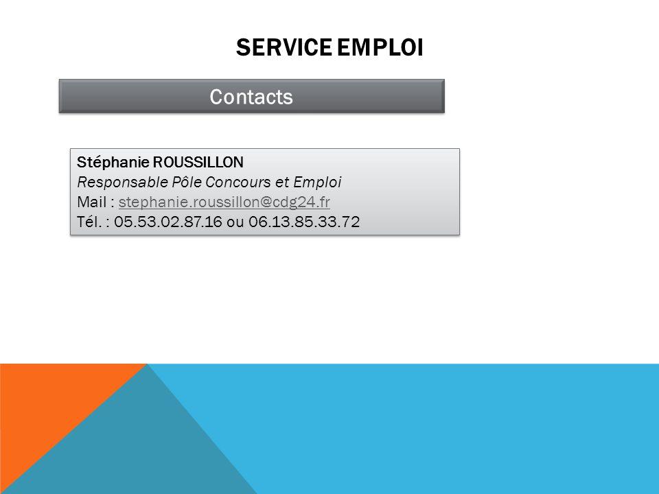 SERVICE EMPLOI Contacts Stéphanie ROUSSILLON